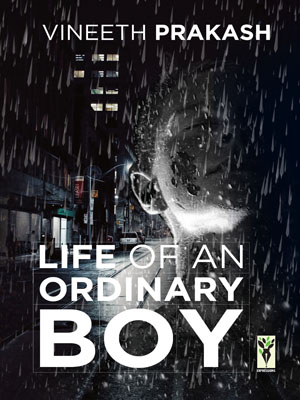 Vineeth Prakash-Life of an Ordinary Boy