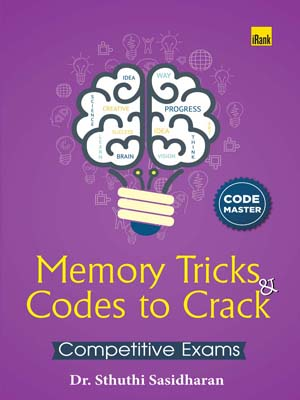 Dr Sthuthi Sasidharan-Memory Tricks and Codes to Crack Competitive Exams