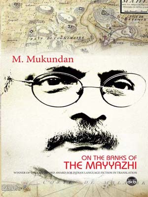 M Mukundan-On the banks of the Mayyazhi