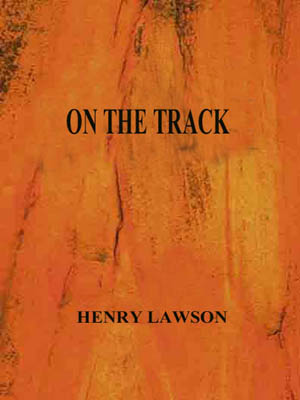Henry Lawson on the track