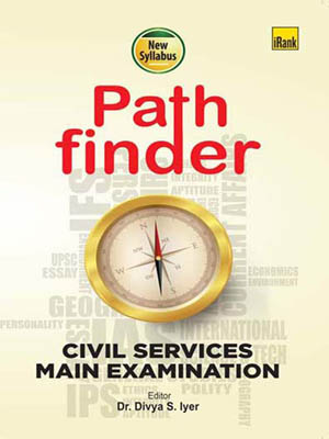 Divya S Iyer-Pathfinder-Civil Services Main Examination