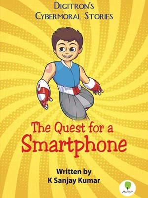 K Sanjay Kumar-The Quest for a Smartphone